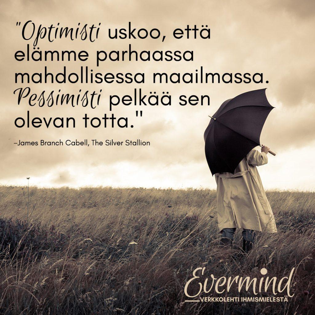 optimisti pessimisti sitaatti