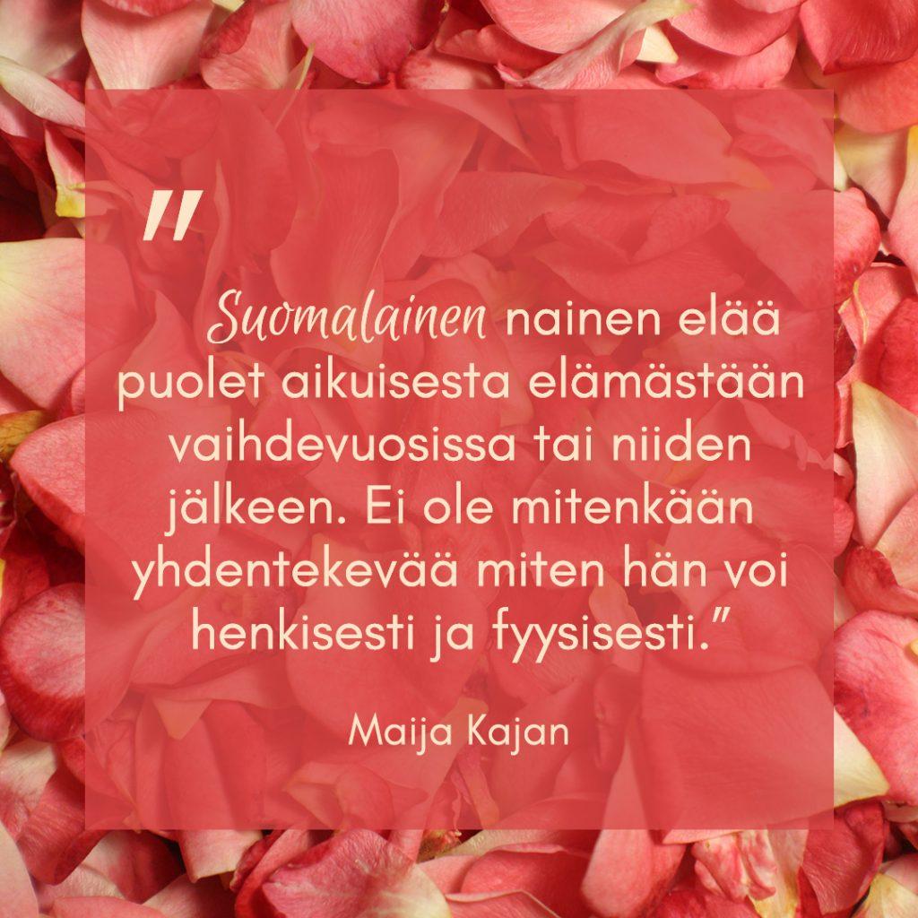 sitaatti Maija Kajanin vaihdevuosista kertovasta kirjasta