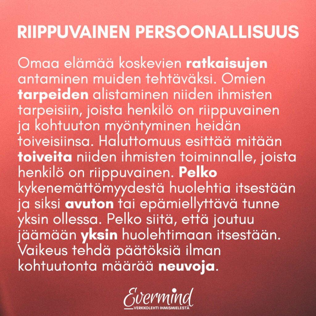 riippuvainen persoonallisuus kriteerit